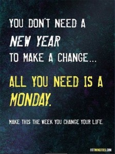 All you need is a Monday, Make it Happen