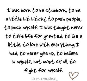 born to be stubborn