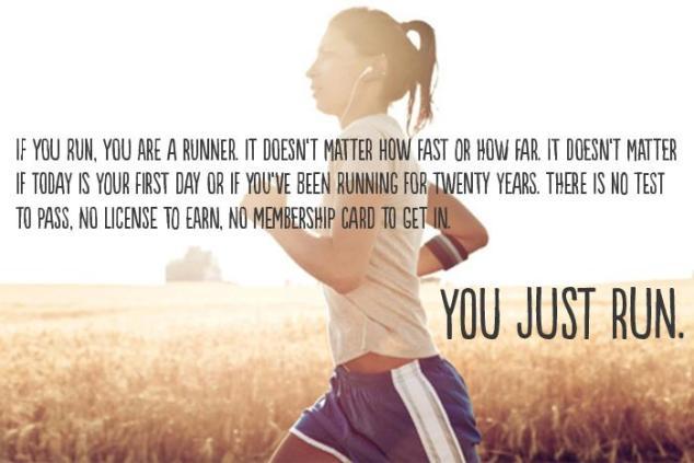 running, you just run