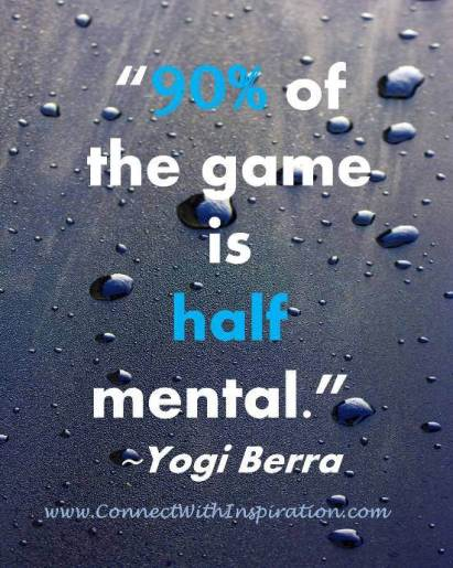 funny-yogi-berra-90-percent-game-half-mental-quote-pq-0135-2012-r